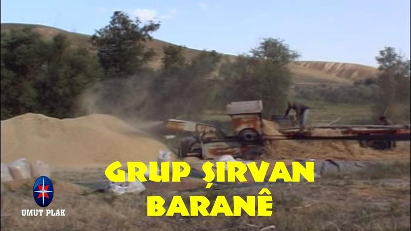 Grup Şirvan - Barané (Daveta Kurdi) En Güzel Kürtçe Şarkılar Hareketli Govend Delilo Halay