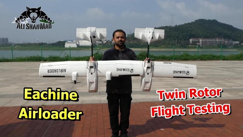 Twin Rotor Eachine Airloader Long Range FPV Plane Maiden Flight Testing