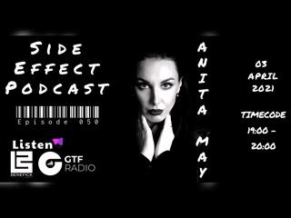 03 апреля 19:00-20:00 (MSK) Anita May - Side Effect Podcast EPISODE 050 в эфире Benefick Station Radio  и GTF Radio
