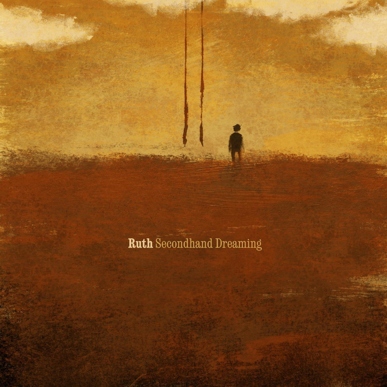 Ruth album Secondhand Dreaming