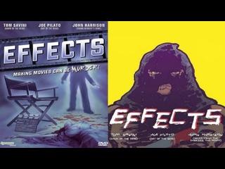 Эффекты / Effects (1979 или 1980) Перевод: #ДиоНиК (BDRip 720p.) ВПЕРВЫЕ В РОССИИ