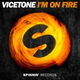 #НОВИНКИ #ЮФМ - Vicetone - I'm On Fire