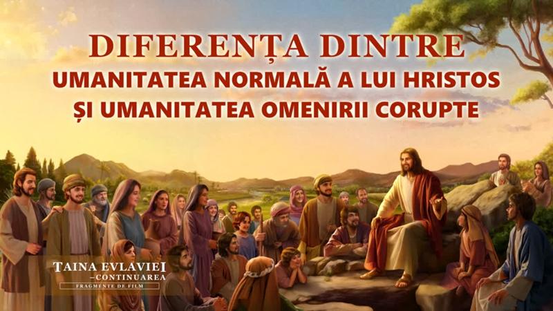 Diferența dintre umanitatea normală a lui Hristos și umanitatea omenirii corupte