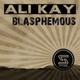 Ali Kay - Blasphemous