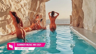 Summer Music Mix 2021 - Best Of Deep House Sessions Music Chill Out Mix  - Remixes Popular  Songs