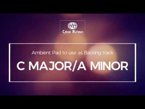 C MajorA Minor - Ambient Pad - Odir Ruano