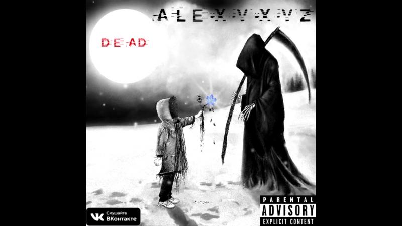Alexvxvz Dead Demo