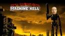 Адская колесница терминатора - Machine Hell