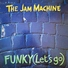The jam machine