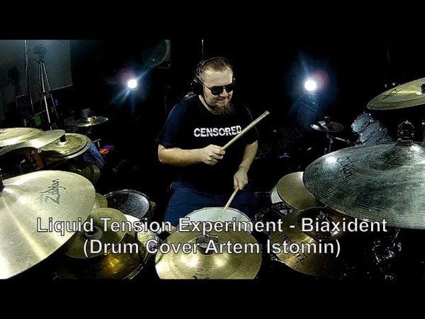 Liquid Tension Experiment - Biaxident - (Drum Cover Artem Istomin)