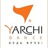YARCHI DANCE - будь ярче!