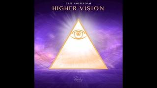 Cafe Amsterdam - Higher Vision [Full Album]