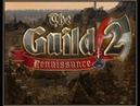 The Guild 2 Renaissance Mr.Bro Ed.ver0.5 Режим Хардкор Multiplayer