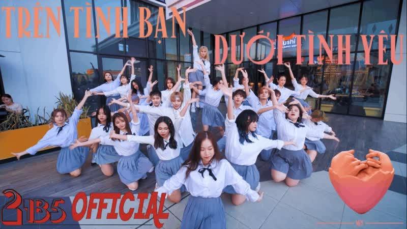 NHẢY TRÊN TÌNH BẠN DƯỚI TÌNH YÊU CỰC ĐÔNG TẠI AEONㅣDance Cover Choreography by 21B5 from Vietnam