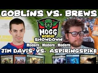 👺 Mogg Monday: Episode 88 - Showdown Against aspiringspike (Brews) (Modern/Modern/Modern)