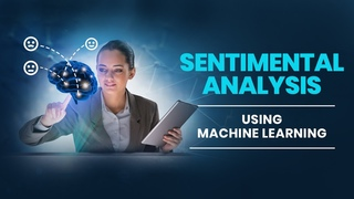 Sentimental Analysis using Machine Learning & Neural Network | Data Science Concept