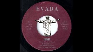Isaiah Jones and The Davis Singers - Sinner (You're Gonna Be Sorry) [Evada]  Gospel Soul Funk 45