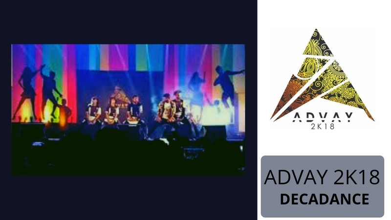 ADVAY 2K18 DECADANCE ~ Toc H Institute of Science Technology | ROHIT K ANIL